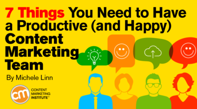 things need happy productive content marketing team 390x215
